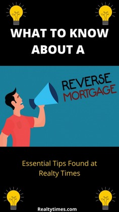 What You Need to Know About Reverse Mortgages