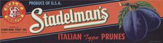 All sizes | Stadelman's | Flickr Photo Sharing! #fruit #vintage #label
