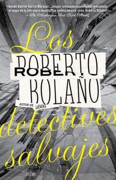 The Book Cover Archive: Los Detectives Salvajes, design by Katya Mezhibovskaya #design #graphic #book #cover #mezhibovskaya #nyc #katya
