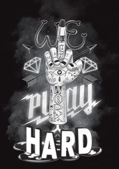 We Work Play Hard by Jean Pierre Le Roux #lettering #cgi #design #poster #3d #typography