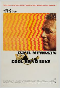 "Bill Gold's design for ""Cool Hand Luke"" featuring Paul Newman, 1967."