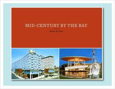 Mid-Century by the Bay by Heather M. David / Aqua-Velvet #cover #mid #book #century