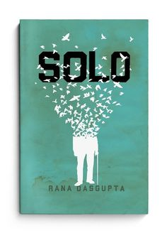 solo_cover_lr.jpg (JPEG Image, 467 × 650 pixels) #solo #of #design #book #heads #the #cover #rana #dasgupta #state