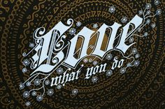 Love what you do on Behance #calligraphy #font #print #black #screen #gold #flowers