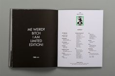 Me weird? Bitch I am Limited edition #white #page #index #black #art #and #fashion #layout #ash #editorial #magazine