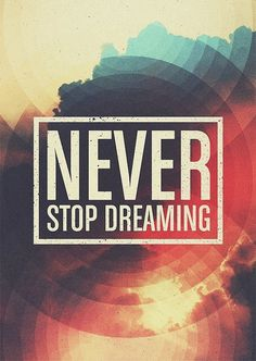 Never stop dreaming #type #design #photoshop #texture