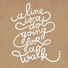 Tutte le dimensioni  A line is a dot going for a walk   Flickr – Condivisione di foto! #type #line #dot #poster