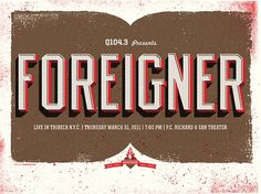 GigPosters.com - Foreigner #type #foreigner #gigposter