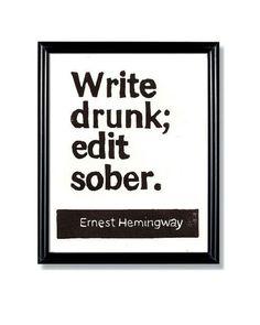 LINOCUT PRINT Write Drunk Edit Sober Ernest by WordsIGiveBy