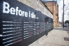 Before I Die « Candy Chang #derelict #grafiti #chalk #orleans #new