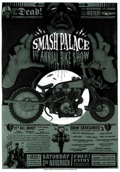 Head Full of Snakes: Smash Palace 1st Annual Bike Show #motorbike #poster