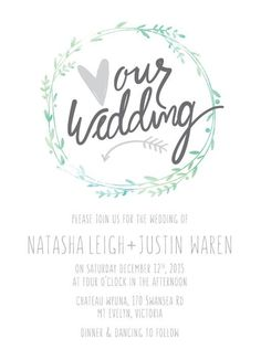 Leaf Wreath - Wedding Invitations #paperlust #weddinginvitation #weddingstationery #weddinginspiration #card #design #paper #digitalcard #f