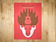 Bazan Poster Printed #ryan #brinkerhoff