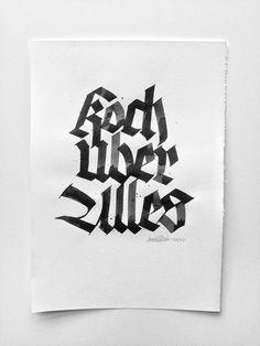 Koch Über Alles - Joan Quirós #calligraphy #blackletter #koch