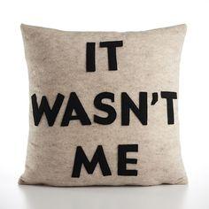 """It wasn't me 16"""", Alexandra Ferguson, $99.00 #type"""