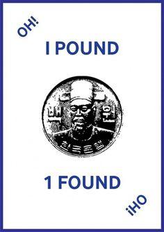 Oh! I Pound 1 Found | PRJT | Kwang-Su Kim #1 #found #i #prjt #pound #poster #oh #typography