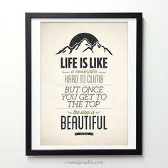 Life Quote Poster - Life is like a mountain #quote #print #design #neuegraphic #wall #poster #art #typography