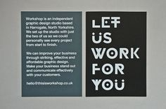 Let Us Work For You - Workshop Graphic Design & Print - Leeds, West Yorkshire #type #identity #workshop