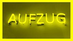 AUFZUG _neon signage PHOTOGRAPHIE © [ catrin mackowski ]