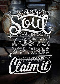 When my soul was in the lost and found… by Matt Carter