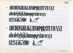 Onyx was designed by Gerry Powell in 1942 for ATF. #type #specimen #typography