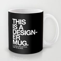 THIS IS A DESIGNER... Mug #designer #coffee #mug #typography #helvetica