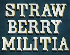 STRAWBERRY MILITIA – DOPE AS FRUIT #type