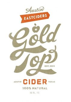 Gold Top Cider - TheDieline.com - Package Design Blog #simon #alcohol #walker #branding