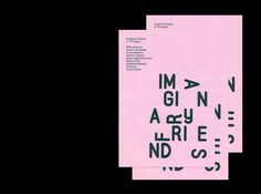 Imaginary FriendsCuration / Identity / Custom Type Here I go #design #graphic #identity