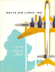 Delta Air Lines Annual Report 1956 #vintage