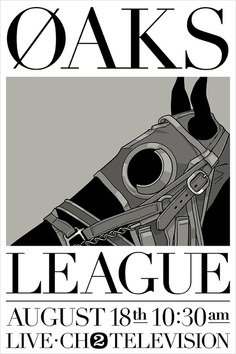 Gianmarco Magnani - OAKS League Poster #horse #race #oaks #tv #channel #television #space #scifi #fiction #science #tower ##inspiration #graphic #design #retro #poster #typography #sans #serif #type #minimalist #layout #grid #1960 #1970 #black #white #simple #screen #print #creative #graphicdesign #gianmarco #magnani #cover #flat #flyer #geometric #silencetv