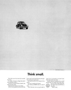 Think small. Ad classic by DDB for VW. #classic #car #advertising
