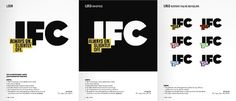 Feel Good Anyway » Work » IFC Main #branding #design #guidelines #identity #typography