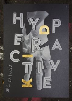 Hyperactive Kid GOLD EDITION #design #graphic #poster #typography