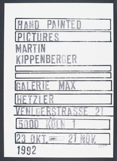 Hand Painted Pictures 1992 by Martin Kippenberger 1953 1997 #diy #stamp #typography