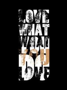 love what you do – do what you love