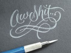 Typeverything.com Aw Shit by Ryan Hamrick #lettering #brush