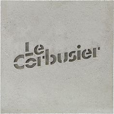Le Corbusier LogotypeCast in concrete to express Corbusier's pioneering use of the material #corbusiers #concrete #logotypecast #express #corbusier #material #use #le #pioneering