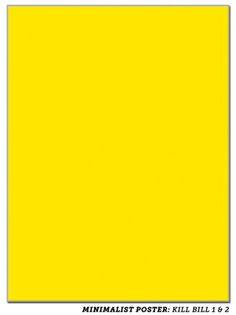 Super-Minimalist Movie Posters | Slacktory | This seems legit. #movie #yellow #extreme #posters #minimalist