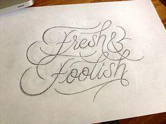 Freshnfoolishsketch_d #process #script #handlettering