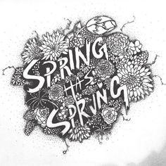 SPRING HAS SPRŪNG — #lettering #handlettering #floral #illustration #type