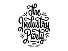 Industry Party Type #type #lettering #font #typeface #script