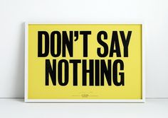 ANTHONY BURRILL - DON'T SAY NOTHING #typography