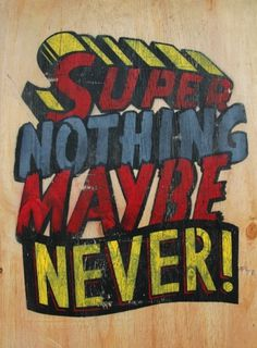 Numskull Superman Remix | The Ephemerist #type #paint #pop culture #numskull #slogan