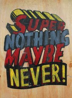 Numskull Superman Remix   The Ephemerist #type #paint #pop culture #numskull #slogan