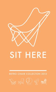 SIT HERE: Poster series #fonts #prints #retro #vintage #poster #art #typography
