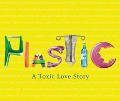 Interview with Susan Freinkel, author of Plastic: A Toxic Love Story: Change Observer: Design Observer