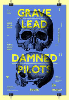 GRAVE LEAD + DAMNED PILOTS #skull #band #poster #typography