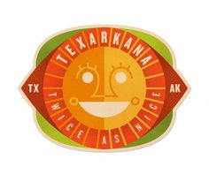 Texarkana - The Everywhere Project #sun #design #smile #travel