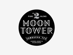 Dribbble - Moon Tower Kombucha by Luke Miller #logo #badge #tower #moon
